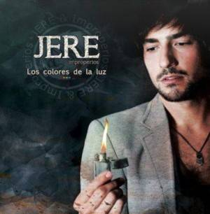 Jere & Improperios 'Los colores de la luz'