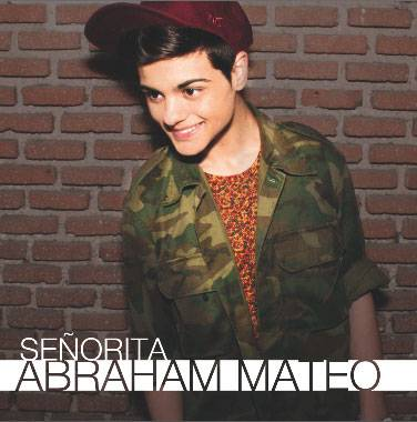 Maxi Single 'Señorita' - Abraham Mateo
