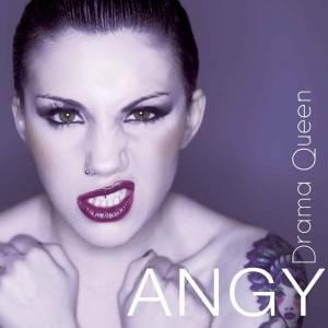 Angy - Drama Queen
