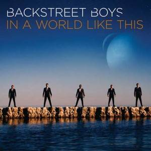 Backstreet Boys - 'In a world like this'