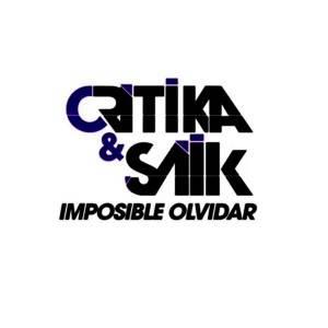 Critika & Saik - Imposible Olvidar