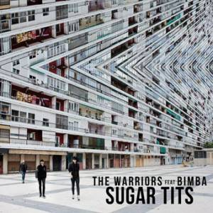 The Warrios & Bimba - Sugar tits