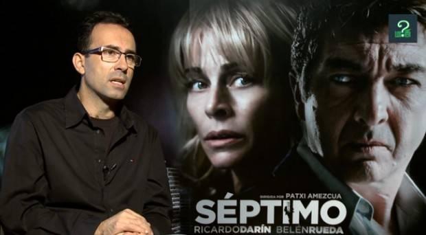 """Entrevistamos al director Patxi Amezcua por el estreno de """"Séptimo"""""""