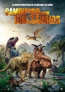 """Cartel """"Caminando entre dinosaurios"""""""