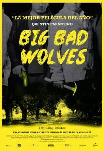 Critica Big Bad Wolves - Cartel de la pelicula