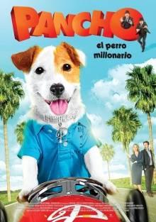 Pancho, el perro millonario - Cartel