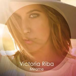 Victoria Riba - Mírame