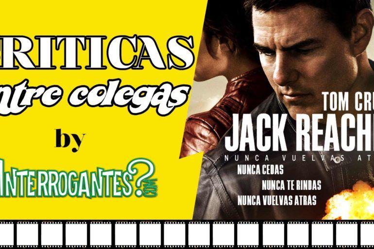 Jack Reacher 2 Criticas Entre Colegas