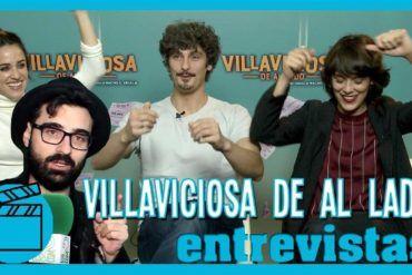 Entrevista Villaviciosa de al lado con Belén Cuesta, Macarena García y Antonio Pagudo