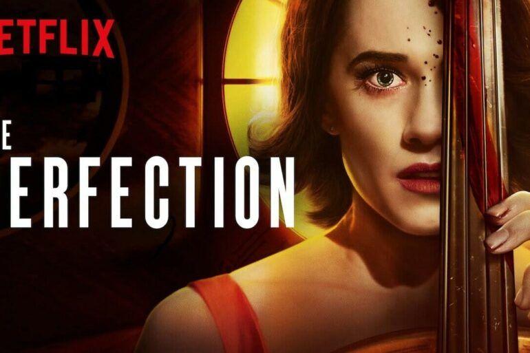 Crítica de la película La perfección de Netflix